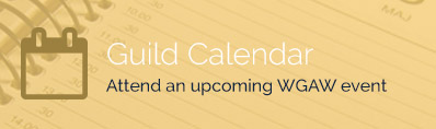Guild Calendar - Attend an upcoming WGAW event